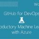 GitHub for DevOps & Azure Machine Learning Workshops at Engine-4
