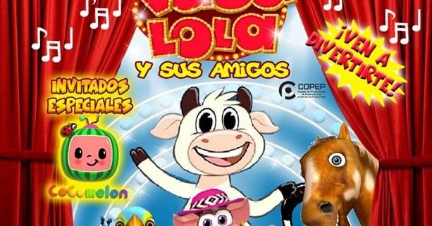 """El Musical de """"La Vaca Lola y sus Amigos"""""""